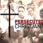 PersecutedChristians